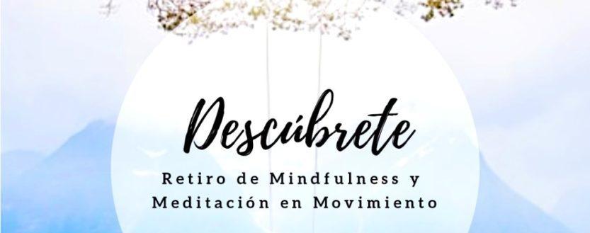 Retiro De Mindfulness Y Meditación En Movimiento 2019 Psitam